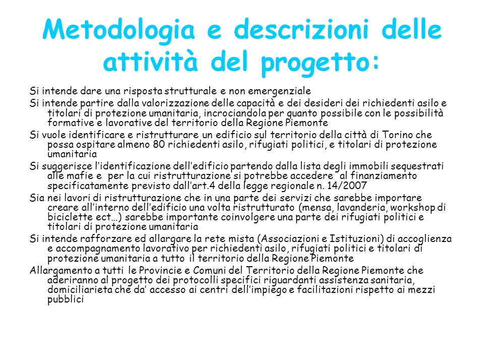 Metodologia e descrizioni delle attività del progetto: