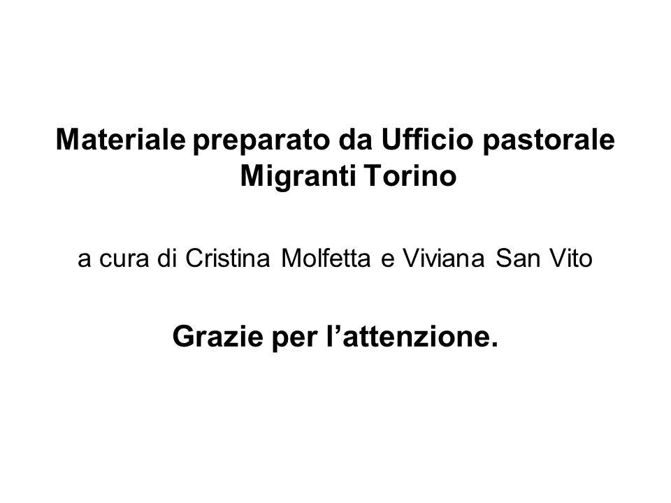 Materiale preparato da Ufficio pastorale Migranti Torino