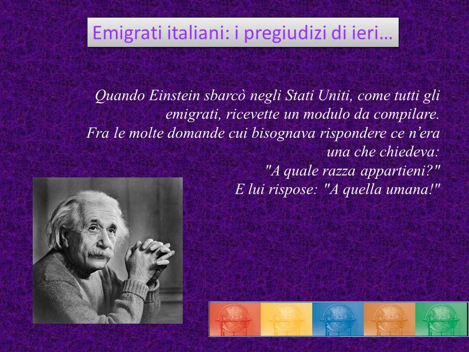 Emigrati italiani: i pregiudizi di ieri…