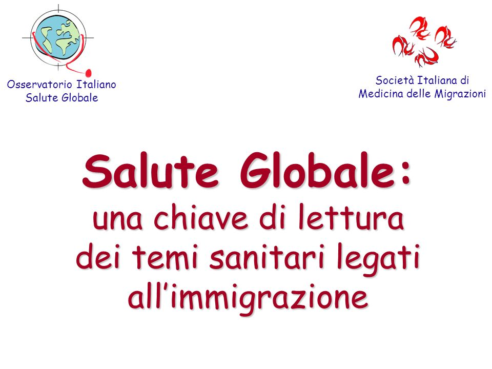 Società Italiana di Medicina delle Migrazioni. Osservatorio Italiano. Salute Globale.