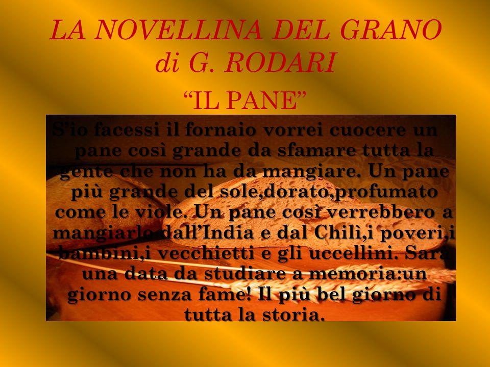 LA NOVELLINA DEL GRANO di G. RODARI