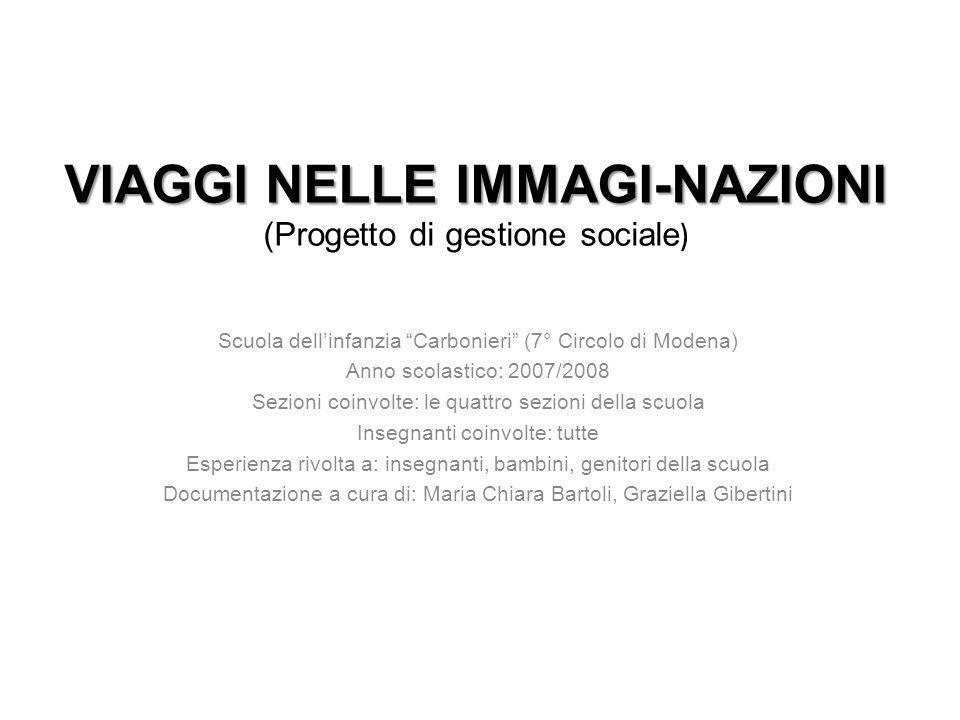 VIAGGI NELLE IMMAGI-NAZIONI (Progetto di gestione sociale)