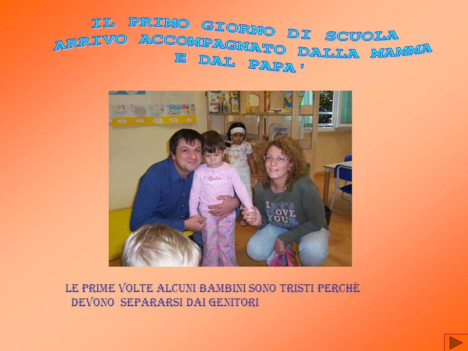 IL PRIMO GIORNO DI SCUOLA ARRIVO ACCOMPAGNATO DALLA MAMMA