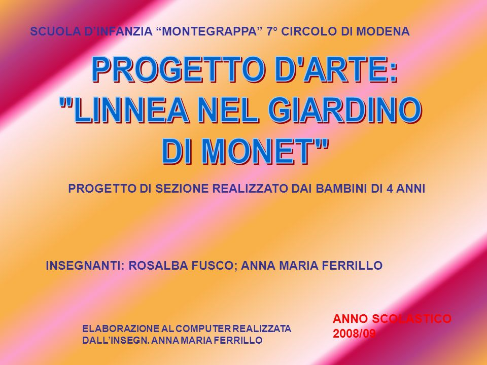 PROGETTO D ARTE: LINNEA NEL GIARDINO DI MONET