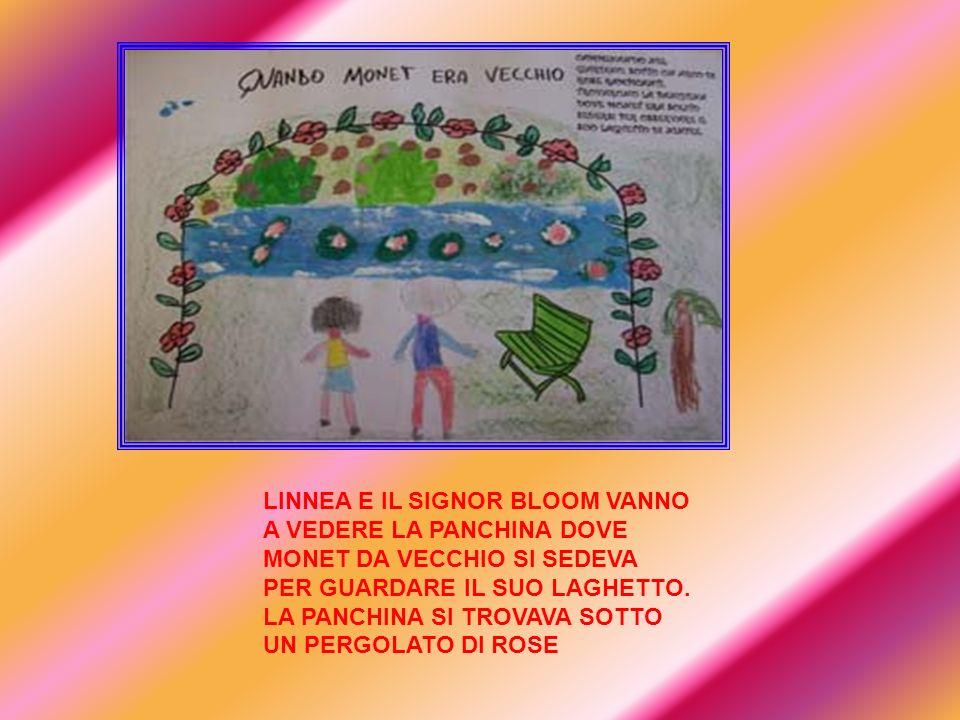 LINNEA E IL SIGNOR BLOOM VANNO A VEDERE LA PANCHINA DOVE MONET DA VECCHIO SI SEDEVA PER GUARDARE IL SUO LAGHETTO.