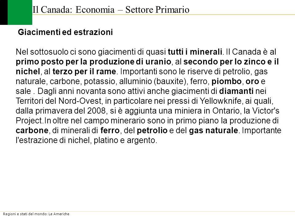 Il Canada: Economia – Settore Primario