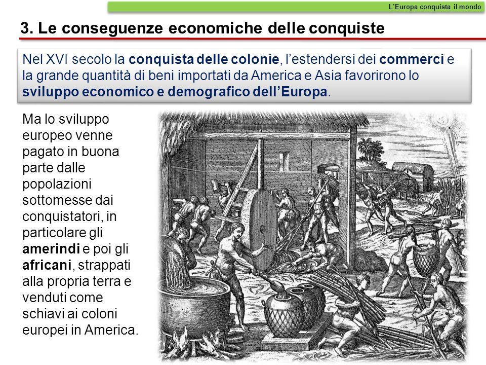 3. Le conseguenze economiche delle conquiste