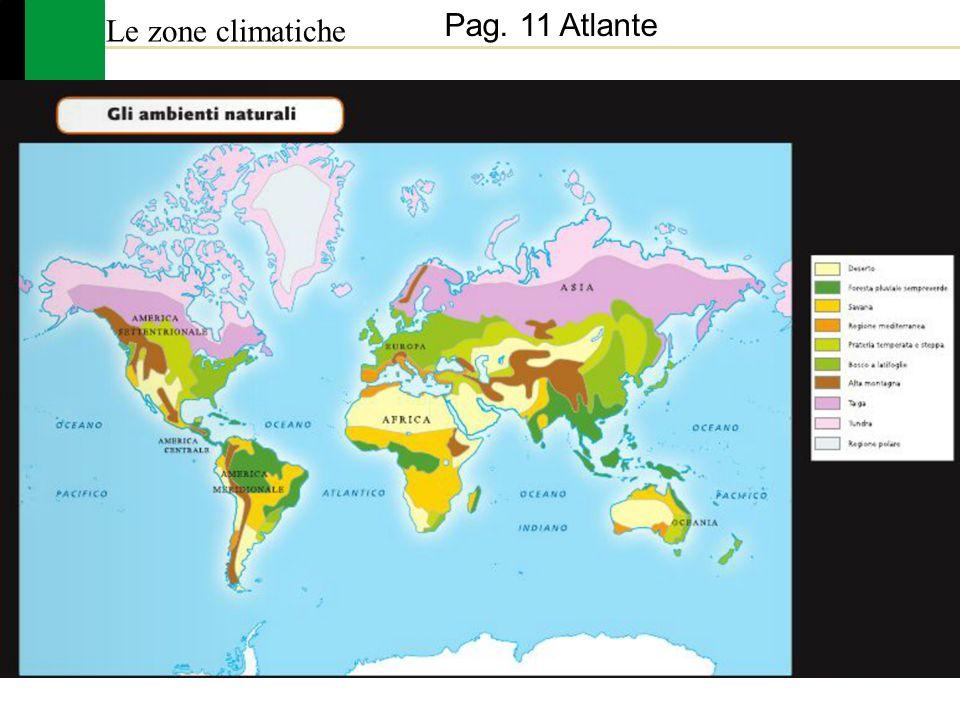 Le zone climatiche Pag. 11 Atlante