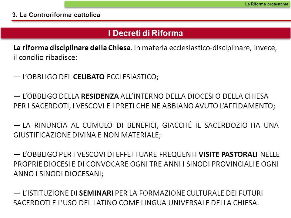 — L'OBBLIGO DEL CELIBATO ECCLESIASTICO;