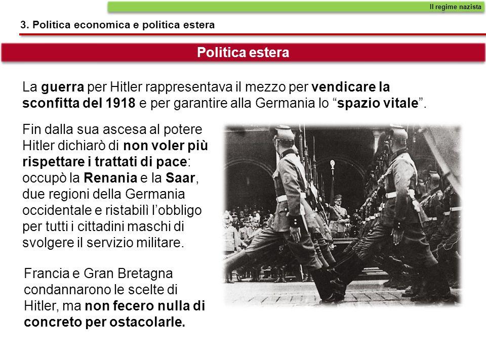 Fin dalla sua ascesa al potere Hitler dichiarò di non voler più