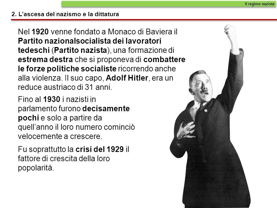 Il regime nazista 2. L'ascesa del nazismo e la dittatura.