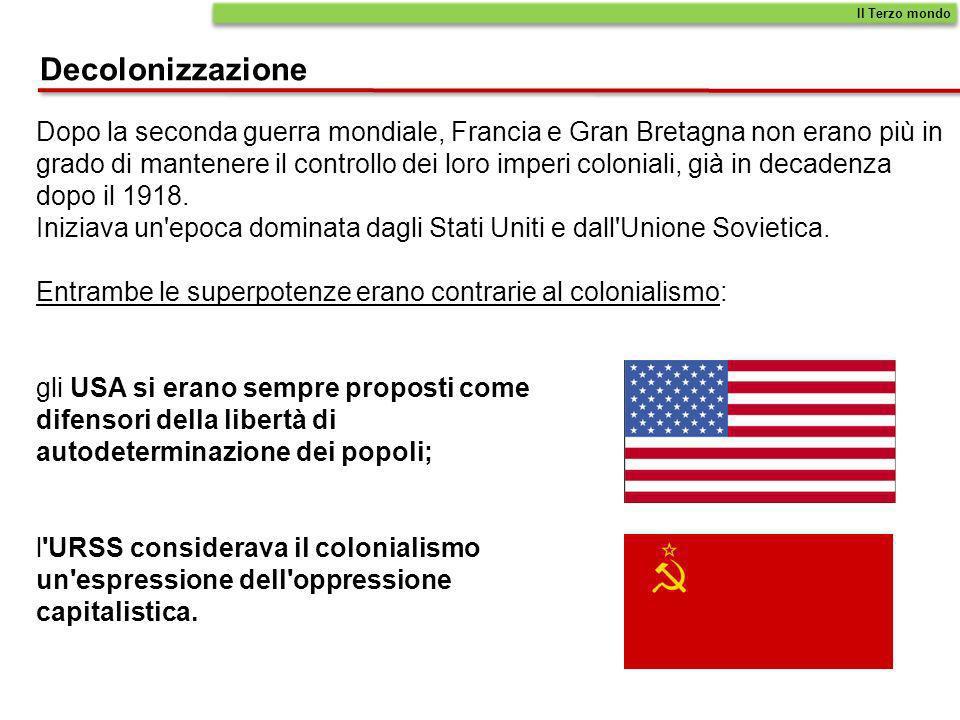 Il Terzo mondoDecolonizzazione. Dopo la seconda guerra mondiale, Francia e Gran Bretagna non erano più in.
