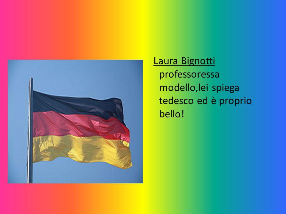 Laura Bignotti professoressa modello,lei spiega tedesco ed è proprio bello!
