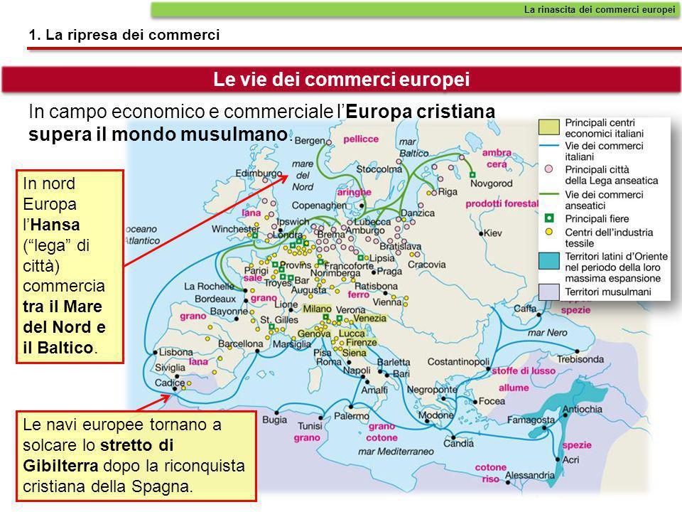 Le vie dei commerci europei