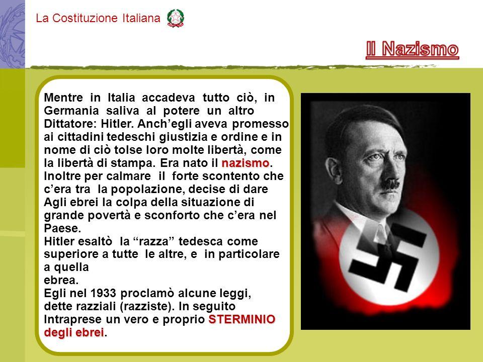 Il Nazismo Mentre in Italia accadeva tutto ciò, in