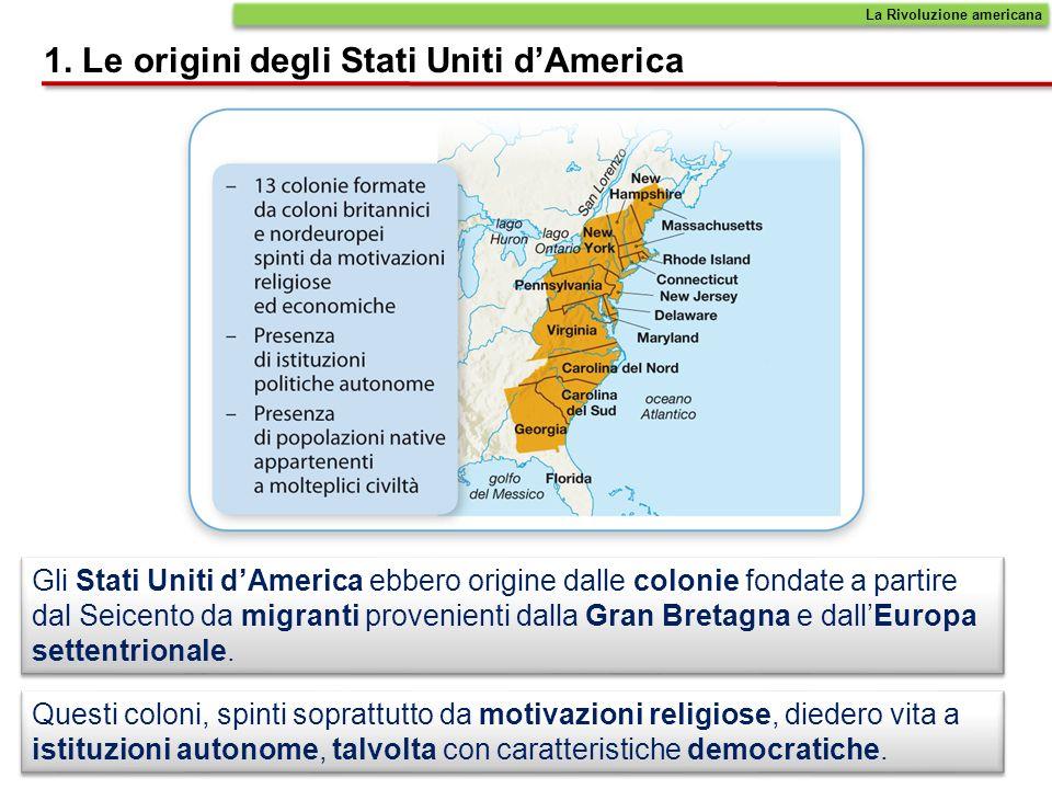 1. Le origini degli Stati Uniti d'America