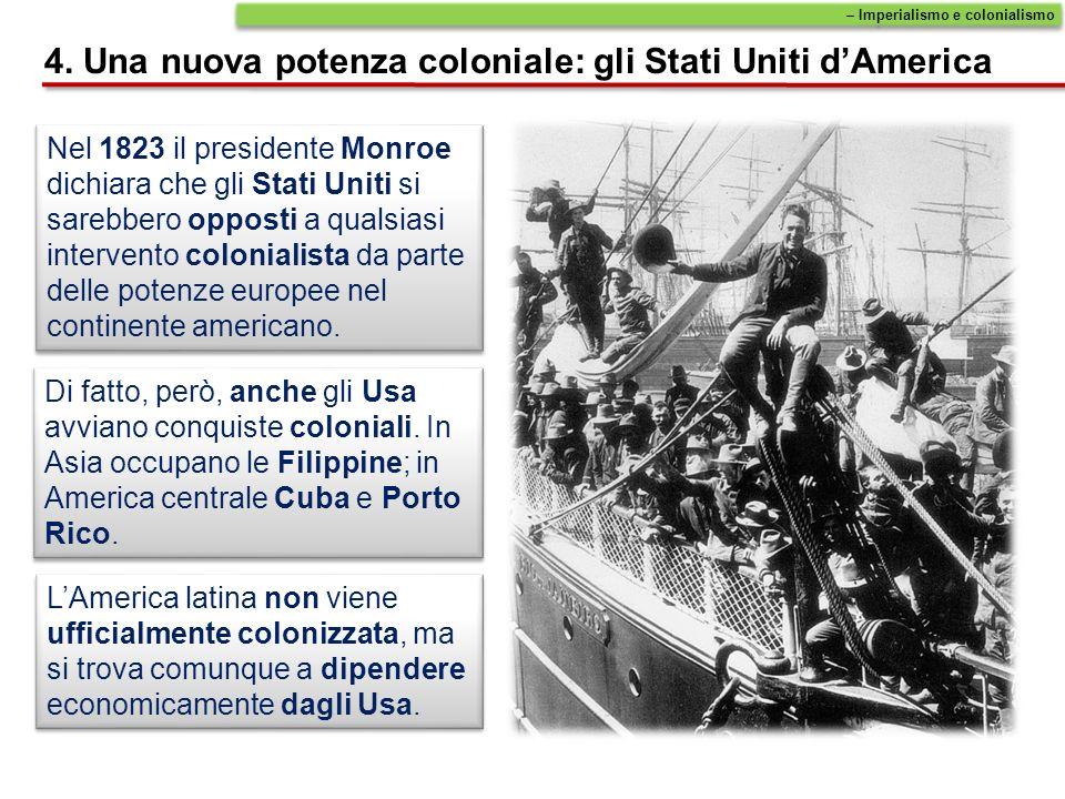 4. Una nuova potenza coloniale: gli Stati Uniti d'America