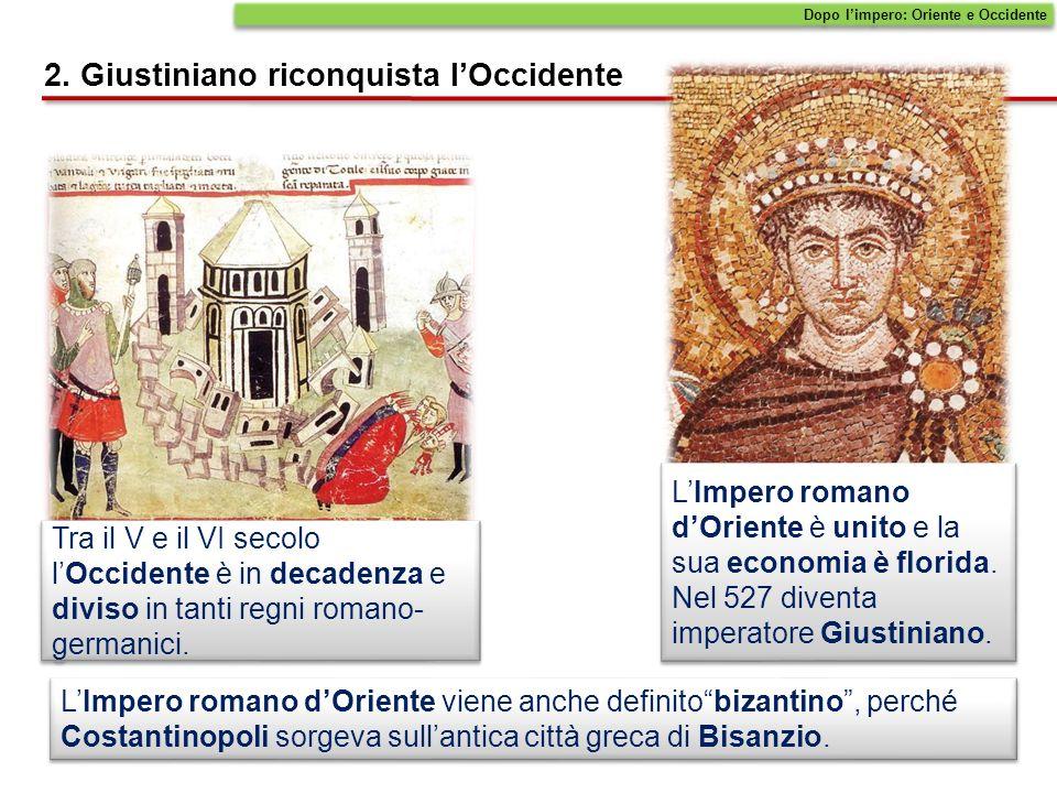 2. Giustiniano riconquista l'Occidente