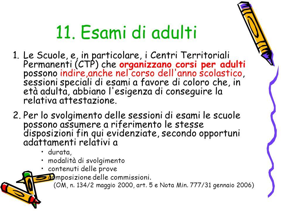 11. Esami di adulti
