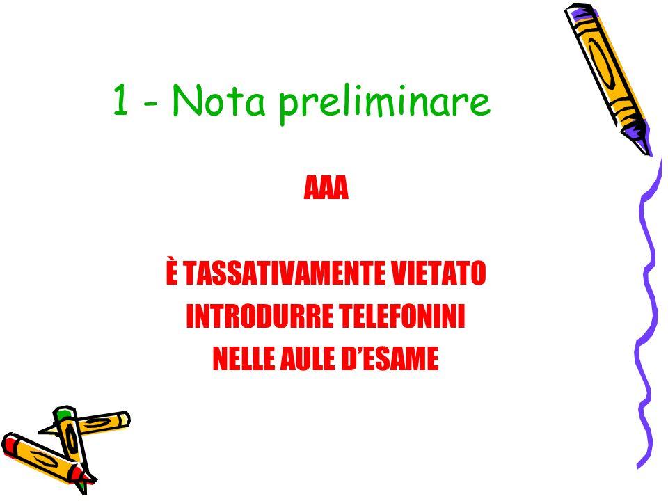 1 - Nota preliminare AAA È TASSATIVAMENTE VIETATO