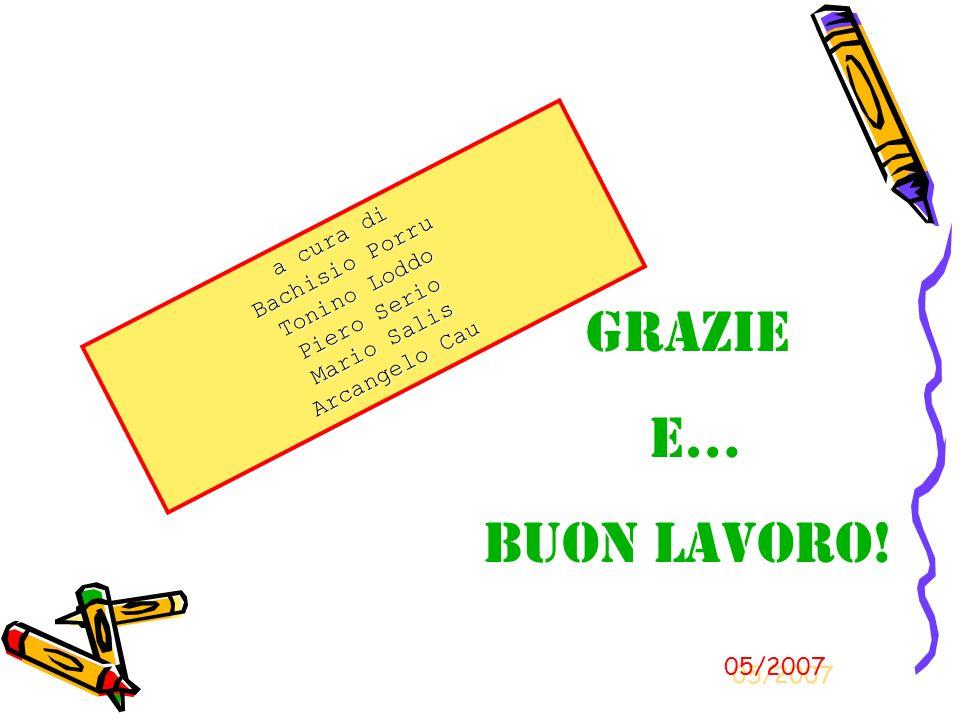 Grazie e… Buon Lavoro! a cura di Bachisio Porru Tonino Loddo