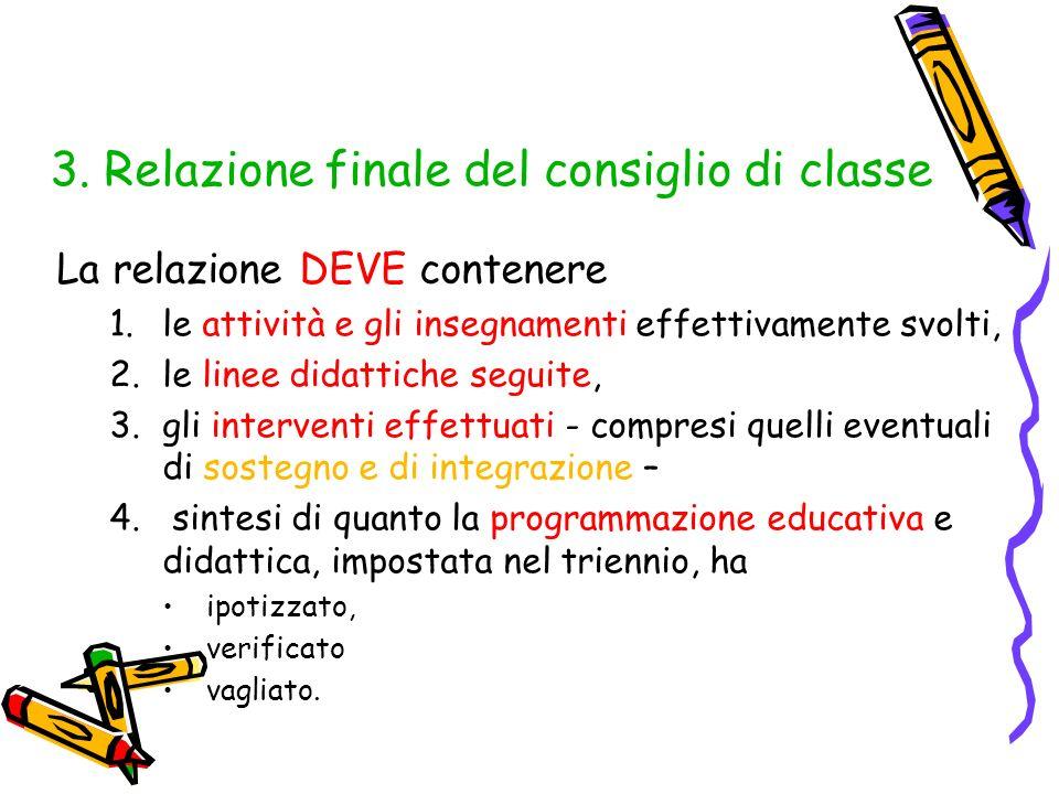 3. Relazione finale del consiglio di classe