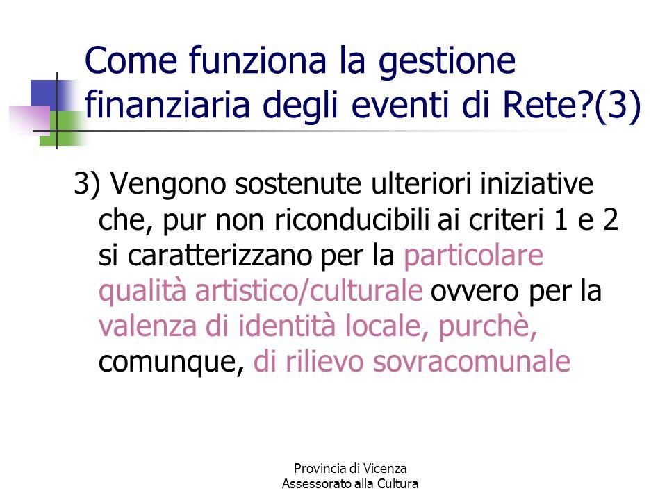 Come funziona la gestione finanziaria degli eventi di Rete (3)
