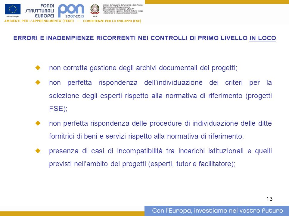 non corretta gestione degli archivi documentali dei progetti;
