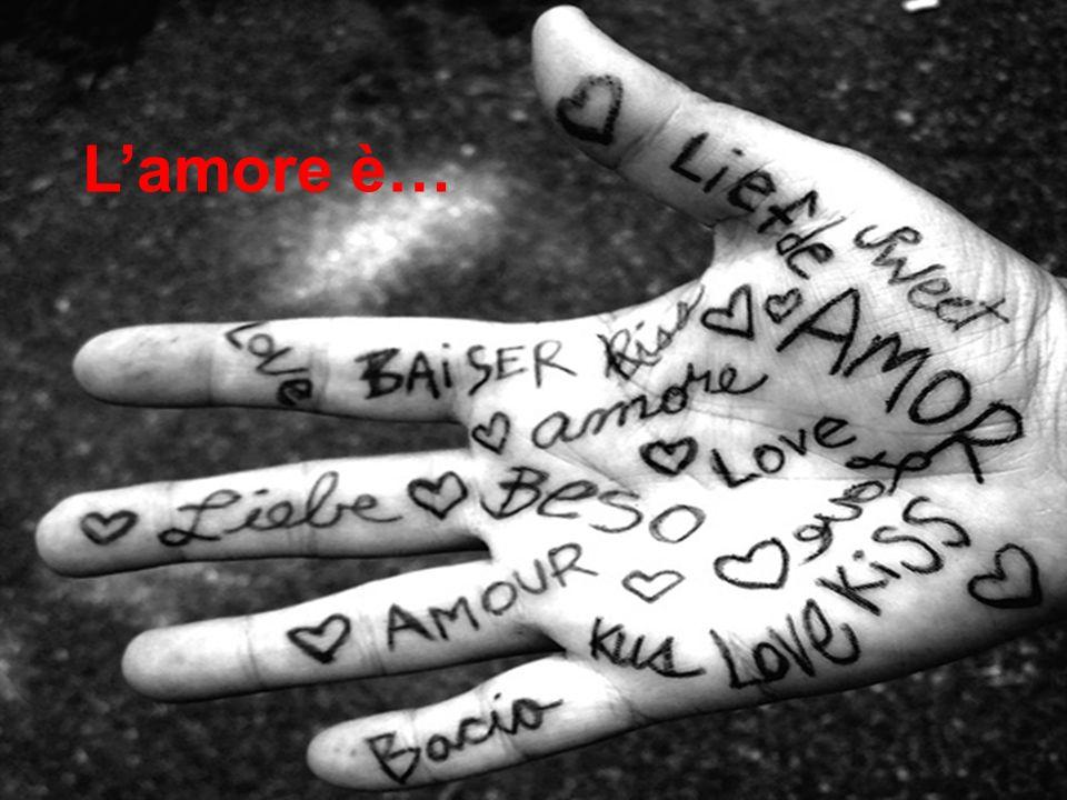 L'amore è… L'amore è…