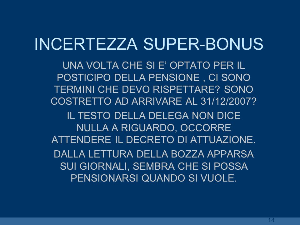 INCERTEZZA SUPER-BONUS