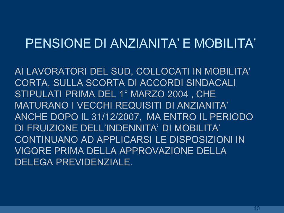 PENSIONE DI ANZIANITA' E MOBILITA'