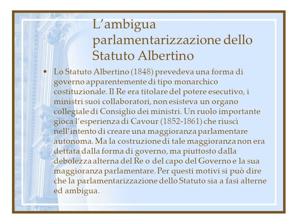 L'ambigua parlamentarizzazione dello Statuto Albertino