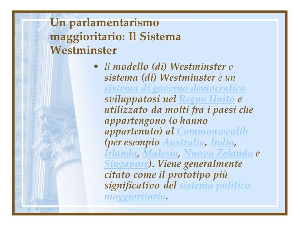 Un parlamentarismo maggioritario: Il Sistema Westminster