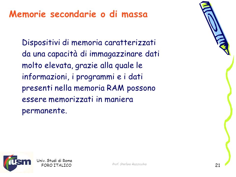 Memorie secondarie o di massa