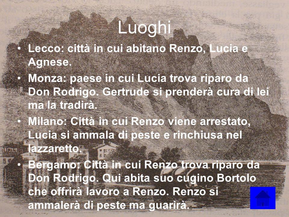 Luoghi Lecco: città in cui abitano Renzo, Lucia e Agnese.