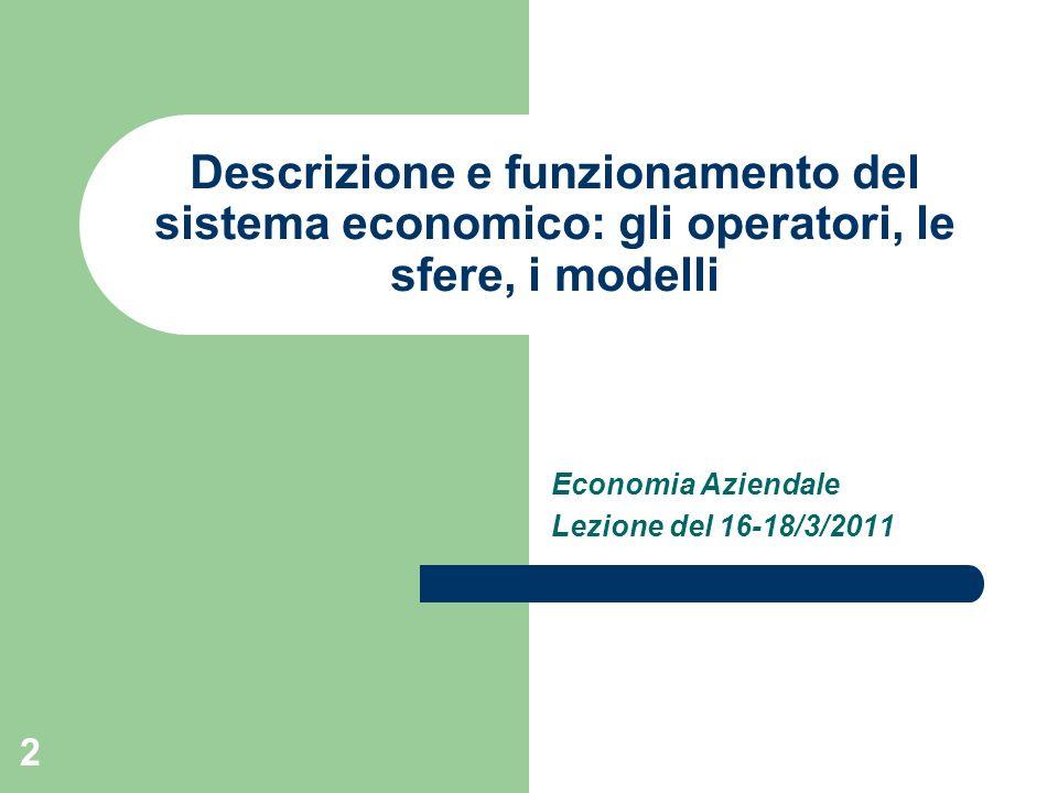 Economia Aziendale Lezione del 16-18/3/2011