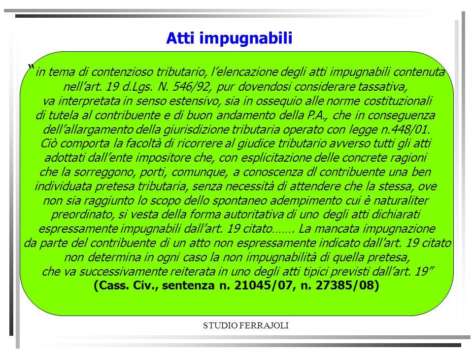 (Cass. Civ., sentenza n. 21045/07, n. 27385/08)