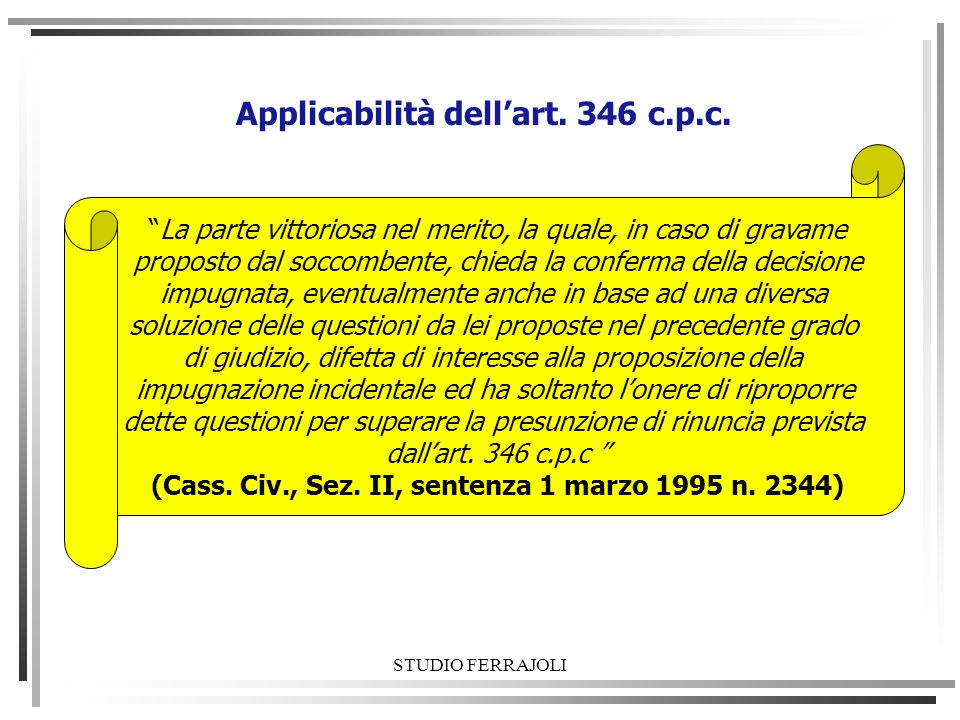 Applicabilità dell'art. 346 c.p.c.