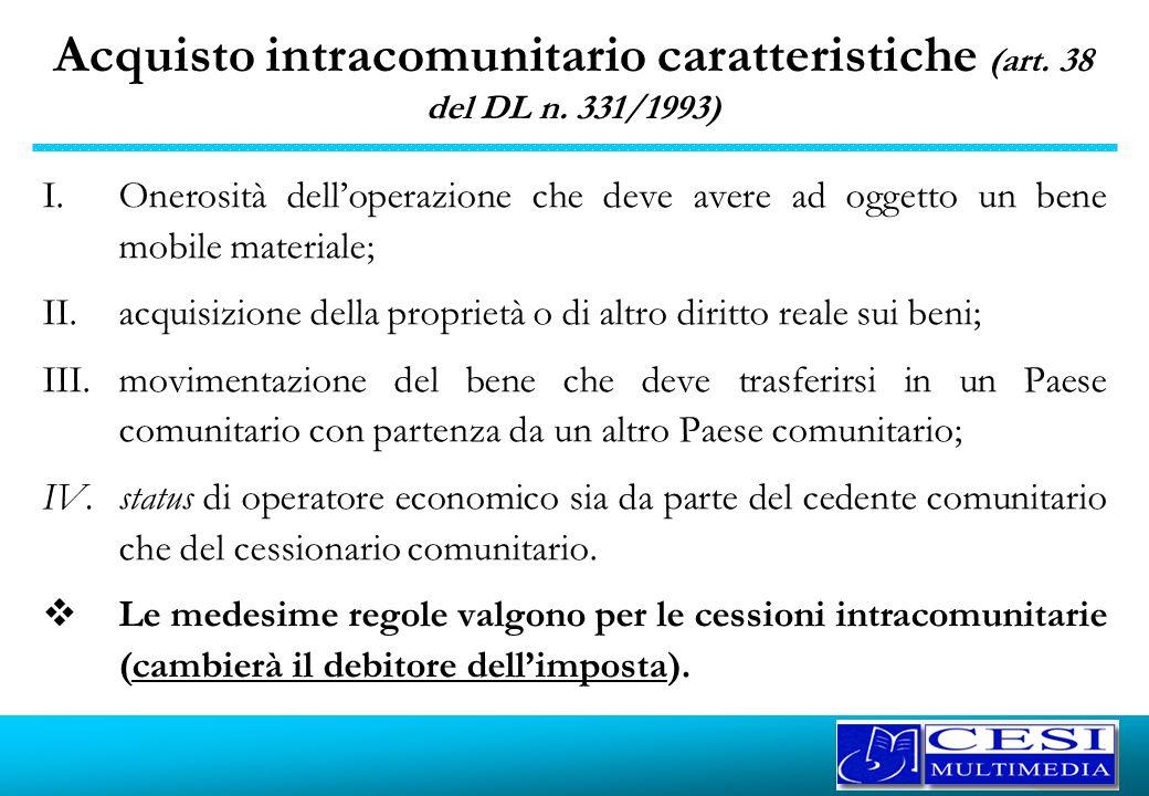 Acquisto intracomunitario caratteristiche (art. 38 del DL n. 331/1993)