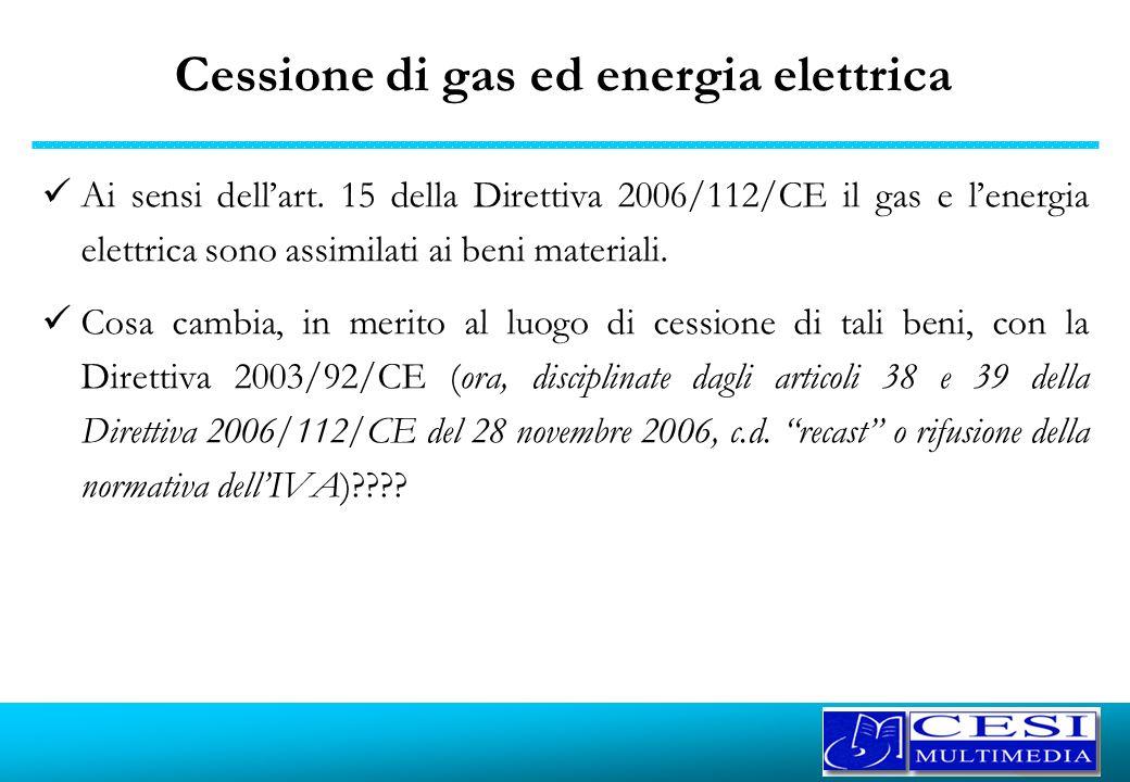 Cessione di gas ed energia elettrica