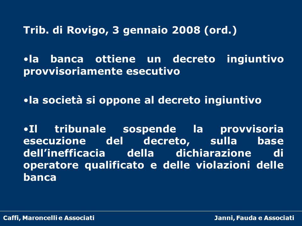 Trib. di Rovigo, 3 gennaio 2008 (ord.)