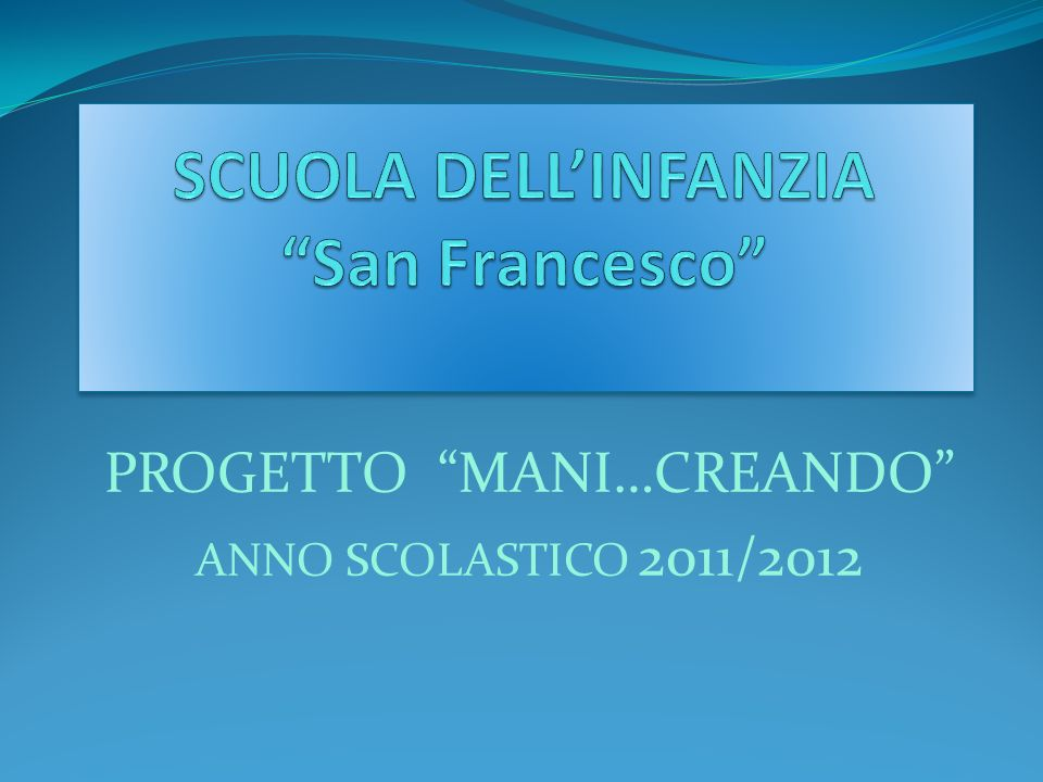 SCUOLA DELL'INFANZIA San Francesco
