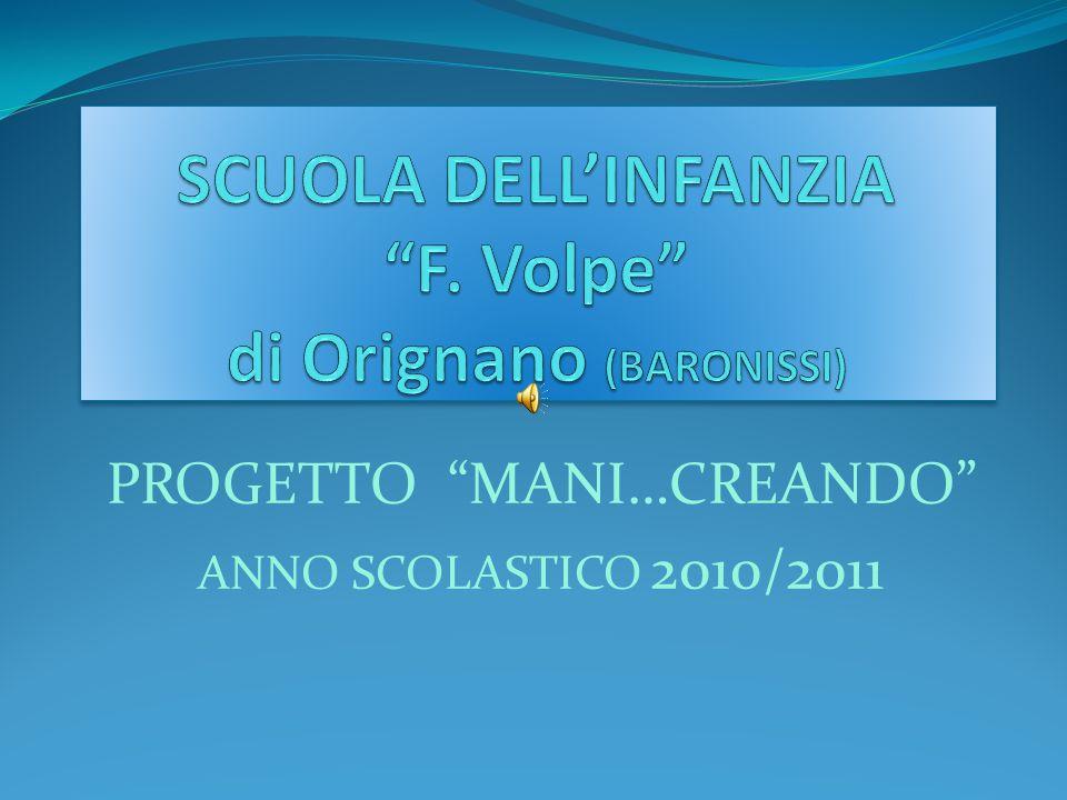 SCUOLA DELL'INFANZIA F. Volpe di Orignano (BARONISSI)