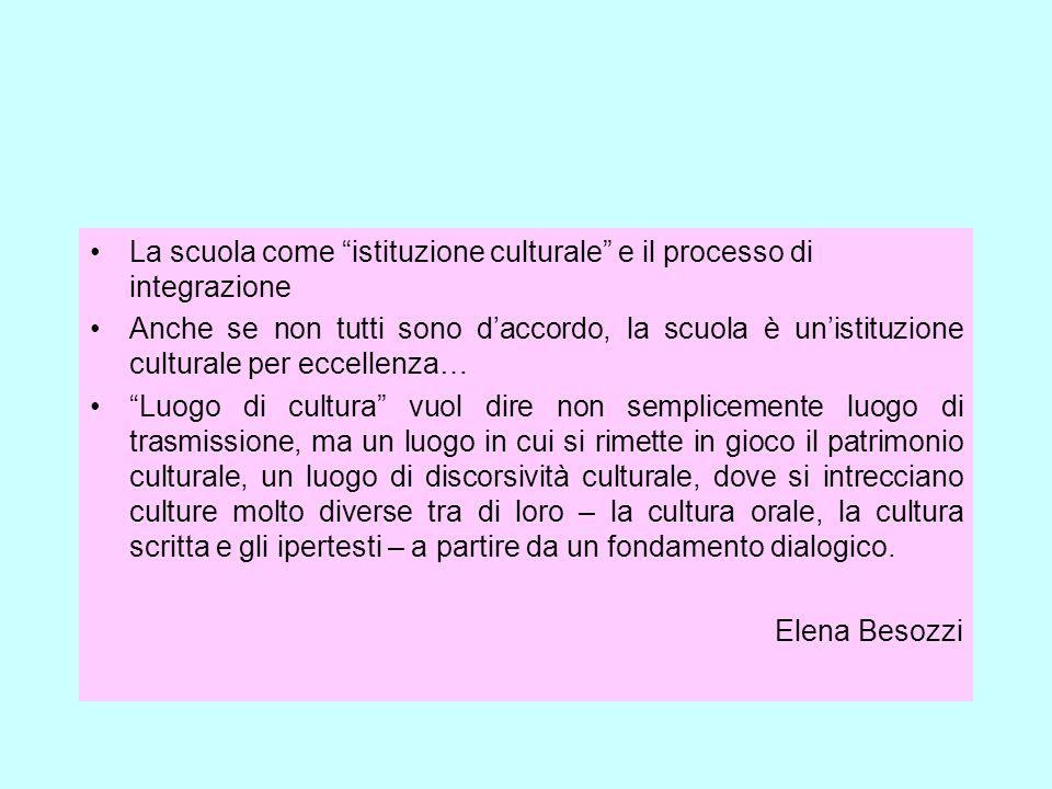 La scuola come istituzione culturale e il processo di integrazione