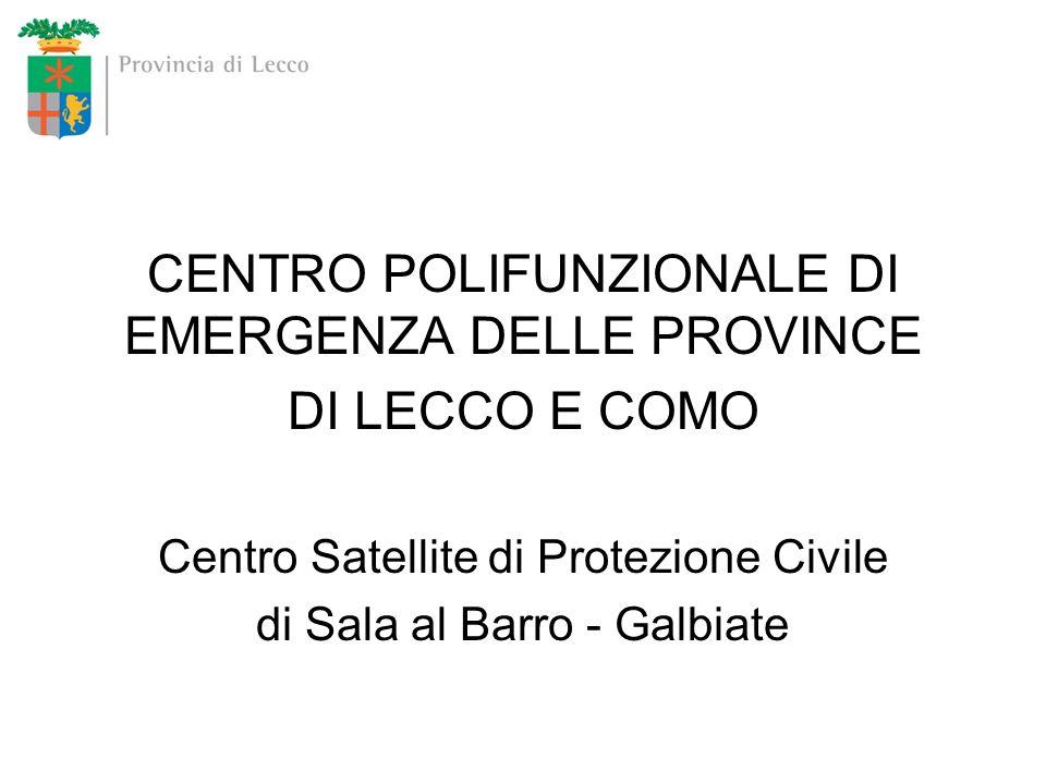 CENTRO POLIFUNZIONALE DI EMERGENZA DELLE PROVINCE DI LECCO E COMO
