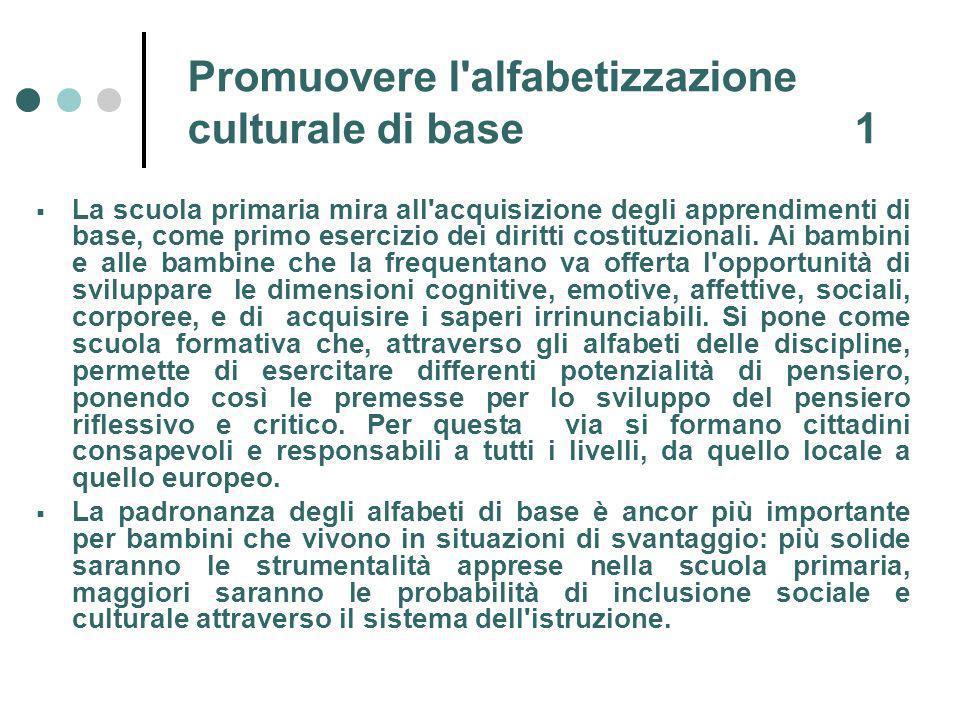 Promuovere l alfabetizzazione culturale di base 1