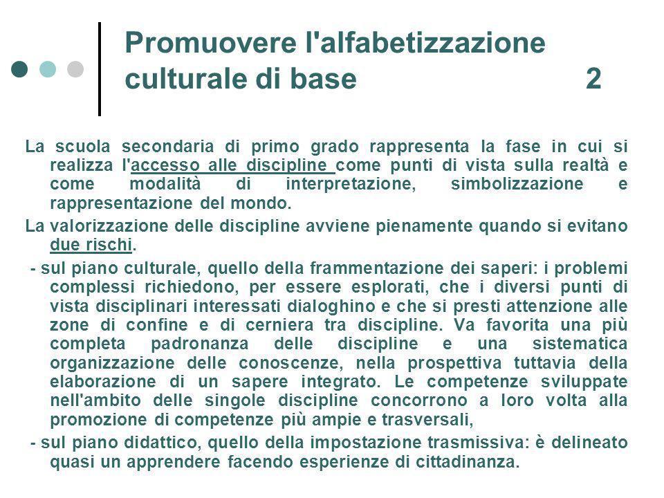 Promuovere l alfabetizzazione culturale di base 2