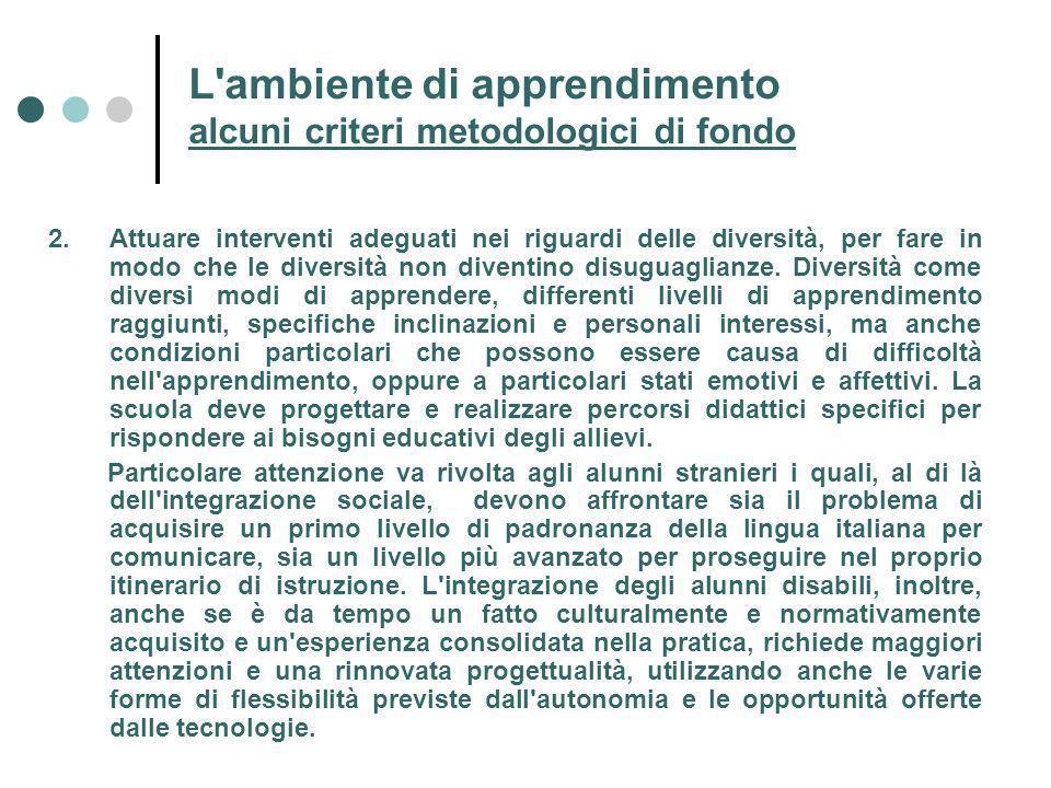 L ambiente di apprendimento alcuni criteri metodologici di fondo