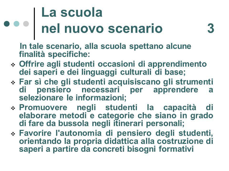 La scuola nel nuovo scenario 3