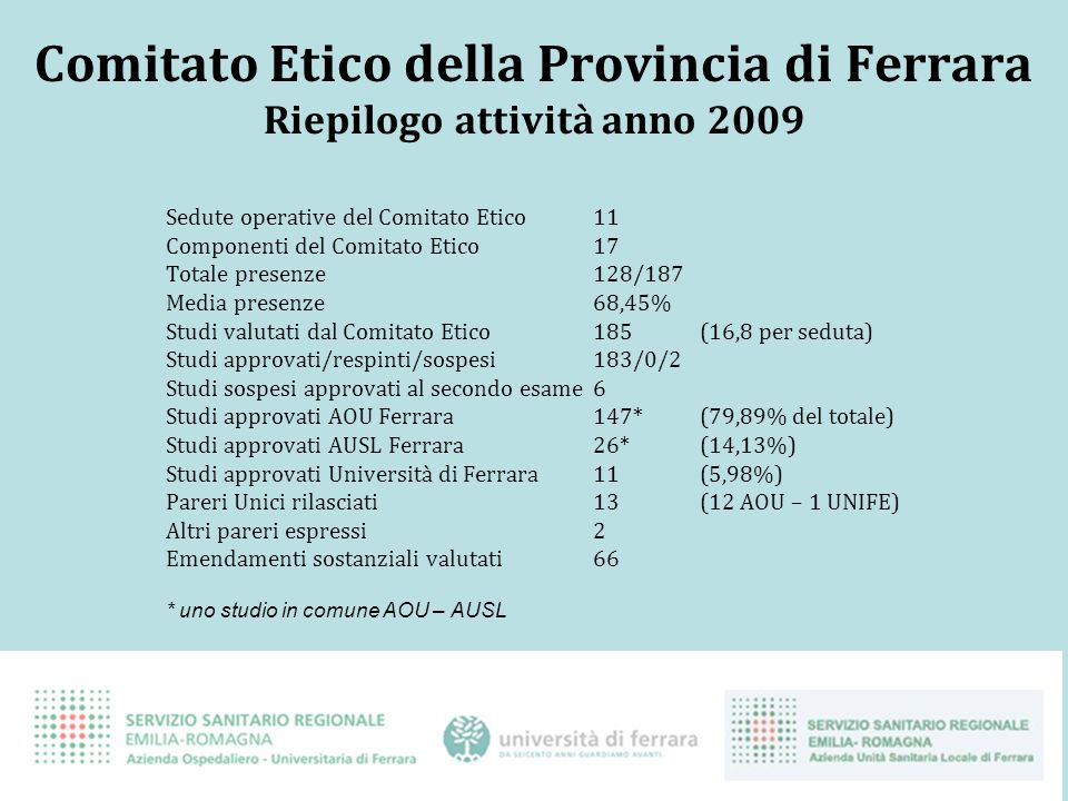 Comitato Etico della Provincia di Ferrara Riepilogo attività anno 2009